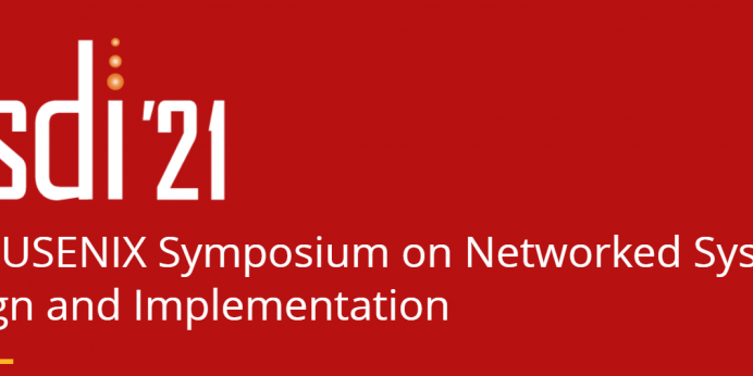 18th USENIX Symposium on Networked Systems Design and Implementation (NSDI)